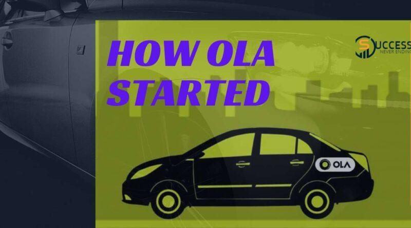 How OLA Started