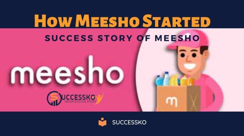 How Meesho Started-Success Story of Meesho