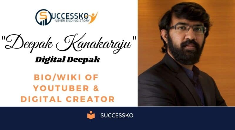 Deepak Kanakaraju Biography- Successko